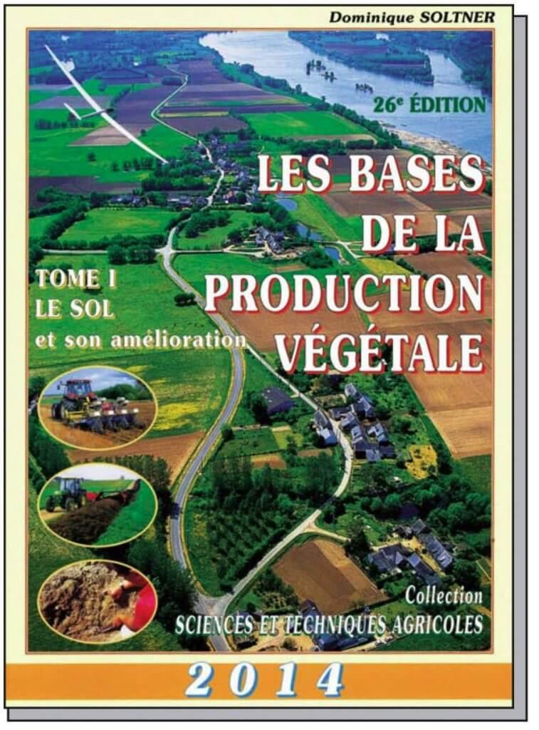 les bases de la production végétale, tome 1